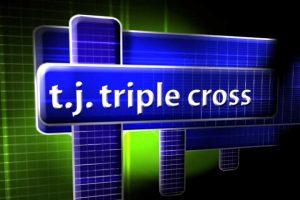 T.J. triple cross