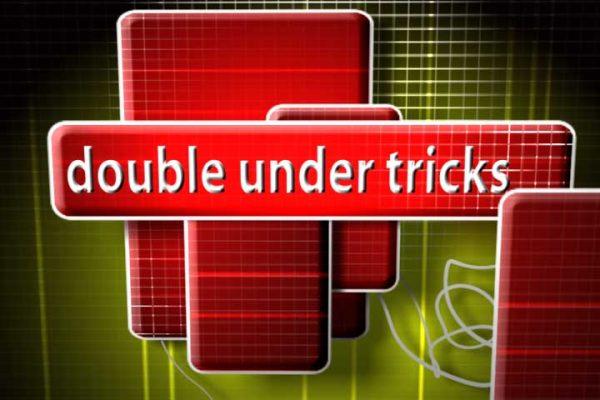 Double Under Tricks